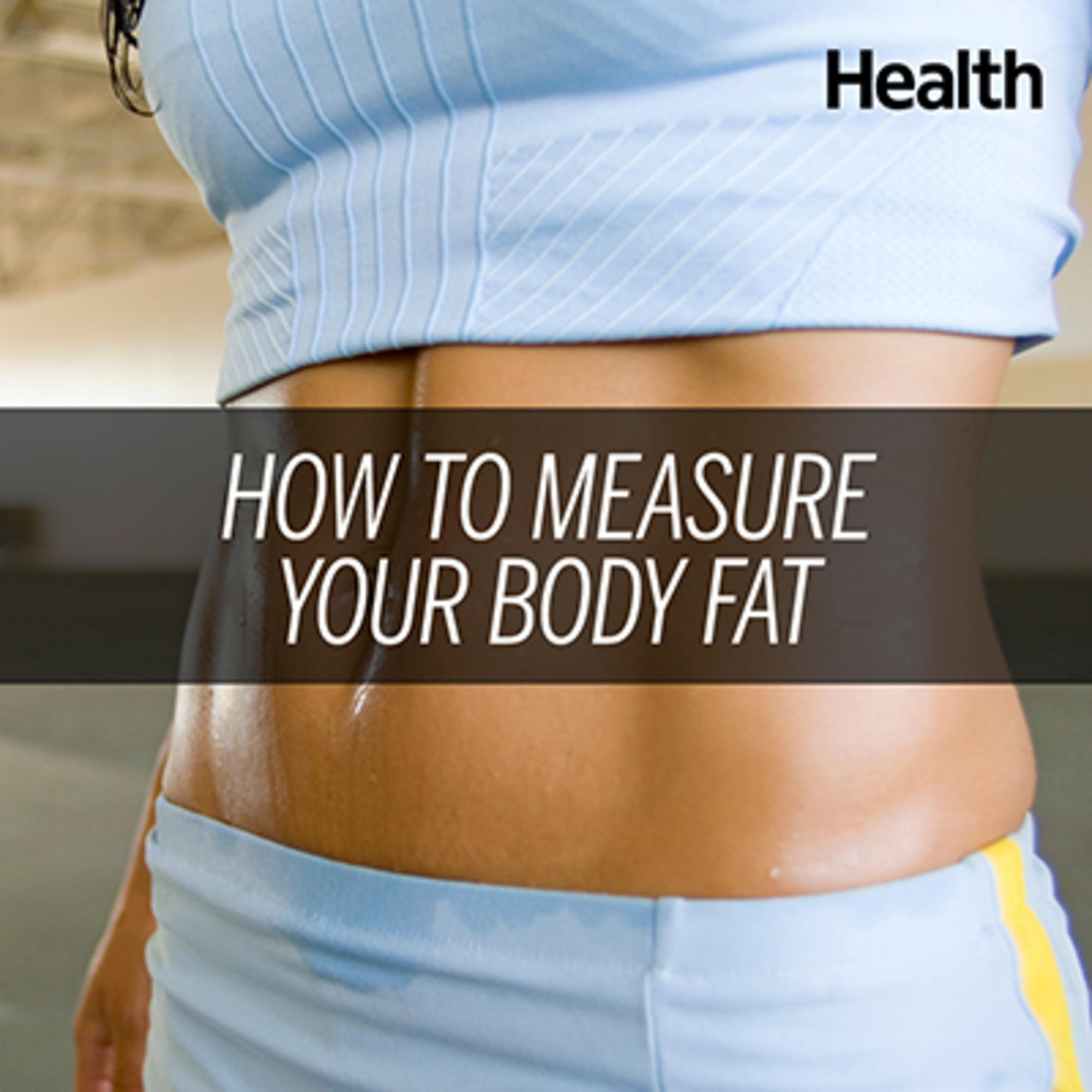 How To Calculate Body Fat: The Best And Worst Methods Health