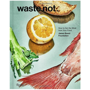 best-healthy-cookbooks-2018-waste-not